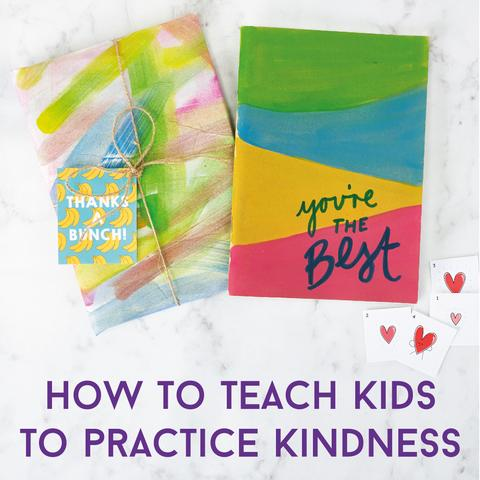 How To Teach Kids To Practice Kindness